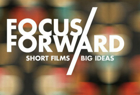 GE FOCUS FORWARD: Short Films, Big Ideas